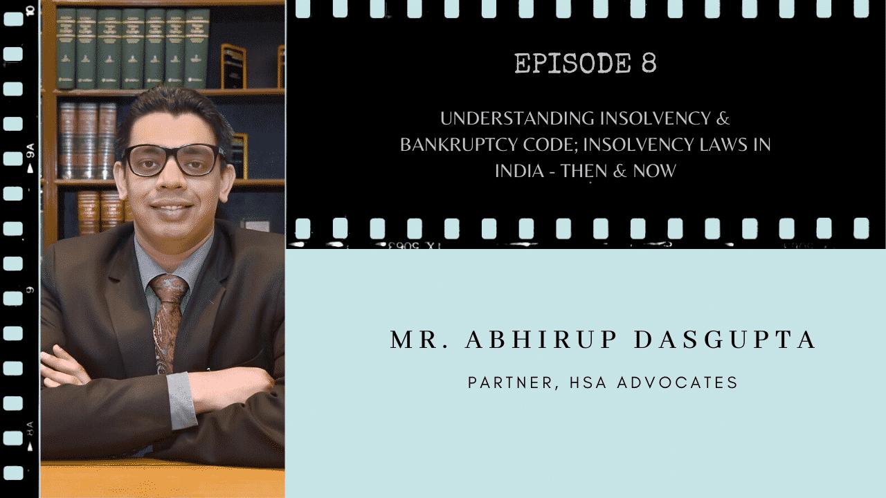 Insolvency and Bankruptcy Abhirup Dasgupta